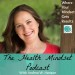 001 : What Is the Health Mindset and How Can It Help You with Your Health?